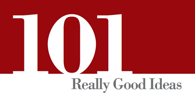 101 Really Good Ideas